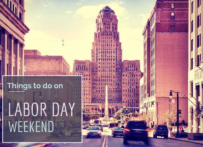 Labor day 2014 step out buffalo for Things to do nyc this weekend