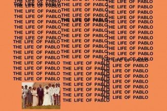 Kanye - The Life of Pablo