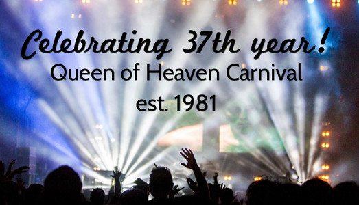 Queen of Heaven Carnival 2018
