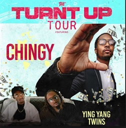 The Turnt Up Tour: Chingy & Ying Yang Twins