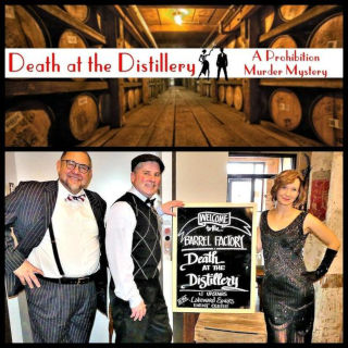 """""""Death at the Distillery"""" A Prohibition Murder Mystery Dinner"""