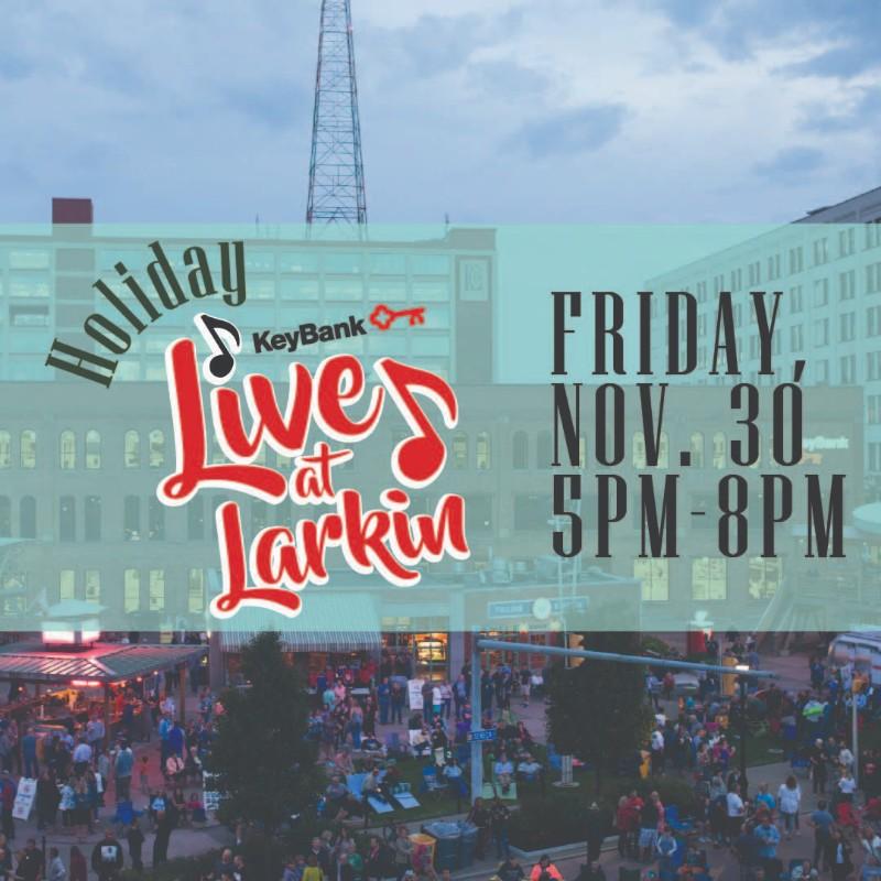 Holiday Live at Larkin 2018