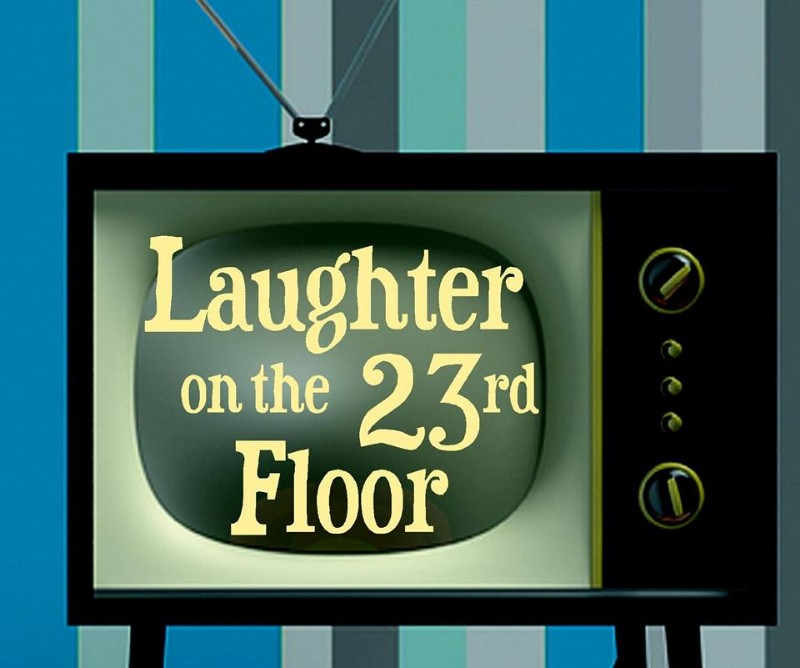 Neil Simon's Laughter on the 23rd Floor