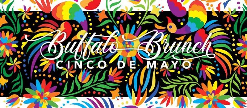Buffalo Brunch: Cinco de Mayo
